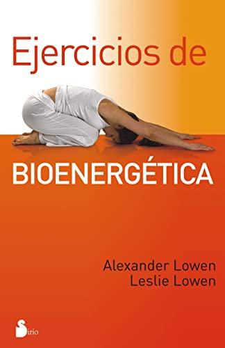 9788478087365: EJERCICIOS DE BIOENERGETICA (2012)