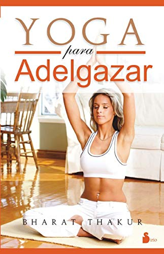 9788478087495: Yoga para adelgazar (Spanish Edition)