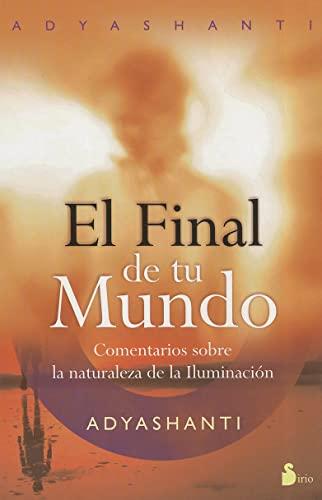 9788478087686: FINAL DE TU MUNDO, EL (2011)