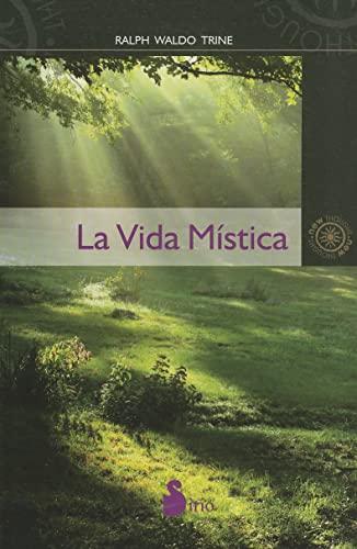 9788478087860: La vida mistica (Spanish Edition) (New Thought (Sirio))