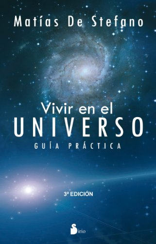 9788478087990: VIVIR EN EL UNIVERSO: VIVIR EN EL UNIVERSO GUIA PRACTICA (2012)