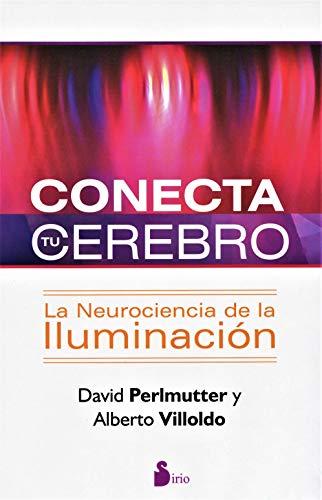 9788478088041: CONECTA TU CEREBRO: LA NEUROCIENCIA DE LA ILUMINACION (2013)