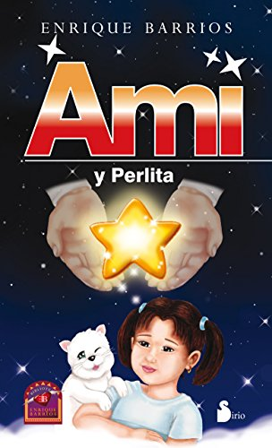 Ami y Perlita / Ami and Perlita: Barrios, Enrique