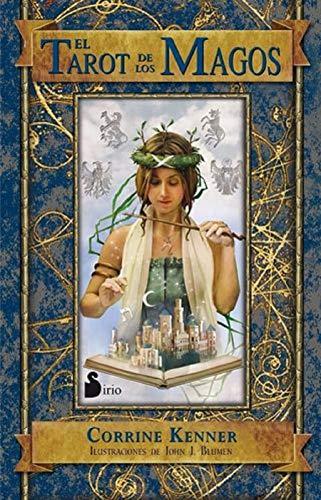 EL TAROT DE LOS MAGOS (Libro + cartas): Corrine Kenner, John J. Blumen (ilust.)