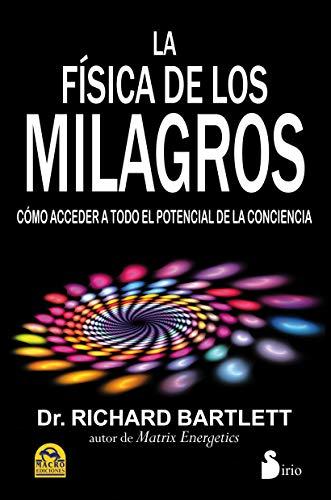 9788478089048: La fisica de los milagros (Spanish Edition)