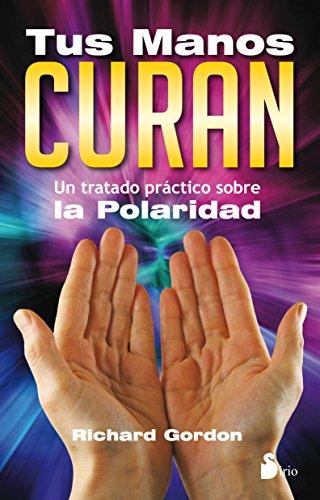 9788478089130: Tus manos curan (Spanish Edition)