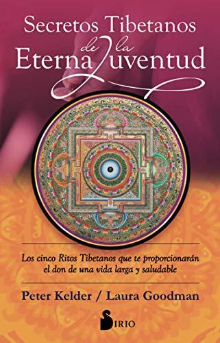 9788478089376: SECRETOS TIBETANOS DE LA ETERNA JUVENTUD
