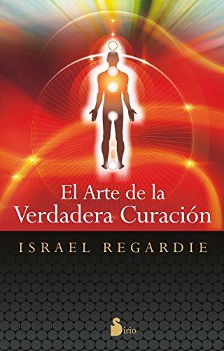 9788478089390: El arte de la verdadera curacion (Spanish Edition)