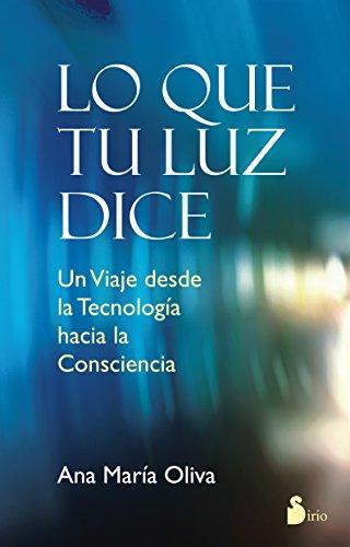 Lo que tu luz te dice (Spanish: Ana Maria Oliva