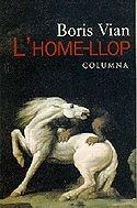 9788478093014: L'HOME LLOP
