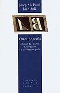 9788478096329: ORTOTIPOGRAFIA (Col·lecció capitell)