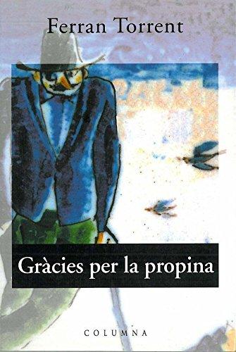 9788478097739: Gracies per la propina (Columna) (Catalan Edition)