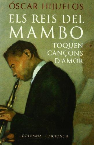 9788478098606: Els Reis Del Mambo (COL.LECCIO CLASSICA)