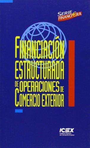 9788478113699: Financiación estructurada de operaciones de comercio exterior / Structured finance of foreign trade operations (Spanish Edition)