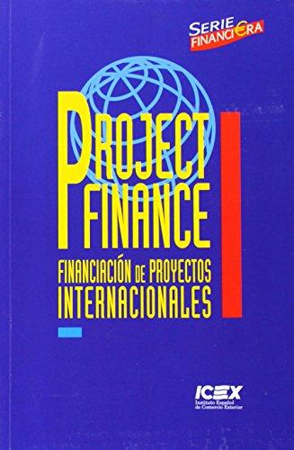 9788478114481: Project finance: Financiación de proyectos internacionales (Manual)
