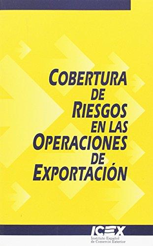 9788478115457: Cobertura de riesgos en las operaciones de exportación (Cuaderno Básico)