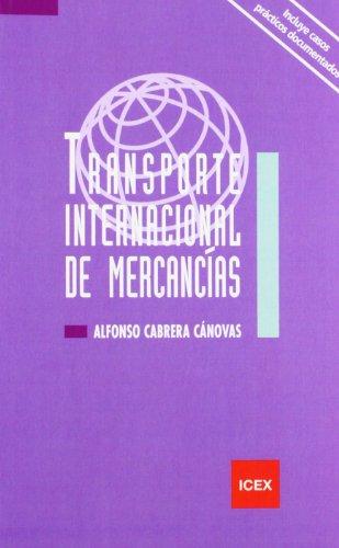 9788478117116: Transporte internacional de mercancías (Manual)