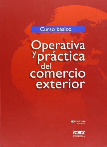 9788478119356: Operativa y práctica del comercio exterior: Curso Básico (Cursos)