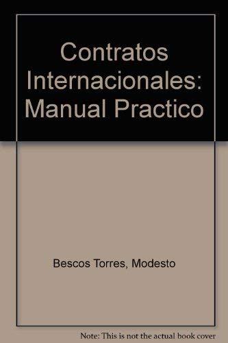 9788478119943: Contratos Internacionales: Manual Practico