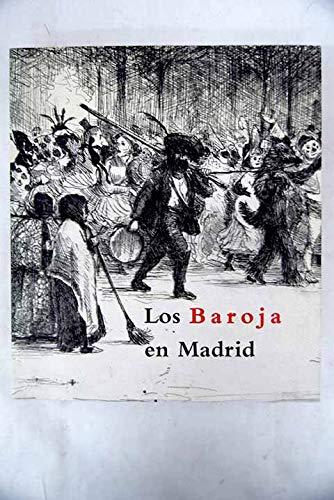 LOS BAROJA EN MADRID. Museo Municipal de: PUIG DE LA
