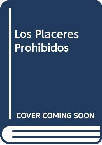 9788478125494: Los Placeres Prohibidos