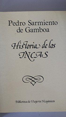 9788478130061: Historia de los incas (Biblioteca de viajeros hispánicos)