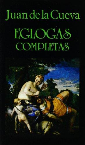 9788478130160: Eglogas completas (Libros de los Malos Tiempos)