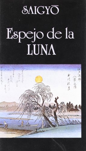 Espejo de La Luna (Spanish Edition) (8478130292) by Saigyo