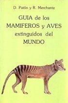 9788478130320: Guía de los mamíferos y aves extinguidos del mundo