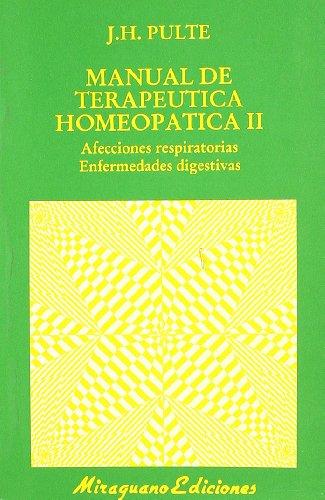 9788478130405: Manual de terapeutica homeopática II (Medicinas blandas. Homeopatía)