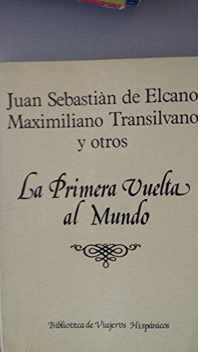 9788478130443: La primera vuelta al mundo (Biblioteca de viajeros hispánicos)