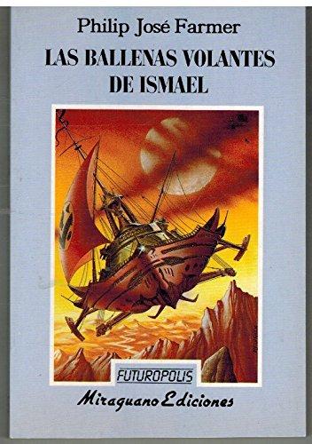 9788478130474: Las ballenas volantes de Ismael (Futuropolis)