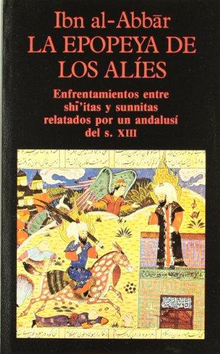 LA EPOPEYA DE LOS ALIES: Ibn al Abbar