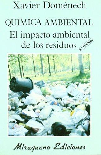 Química ambiental. El impacto de los residuos.: Xavier Doménech