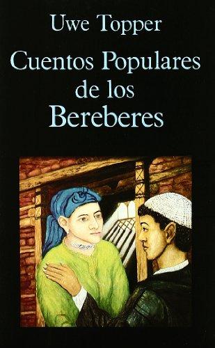 9788478131105: Cuentos Populares de los Bereberes (Libros de los Malos Tiempos)