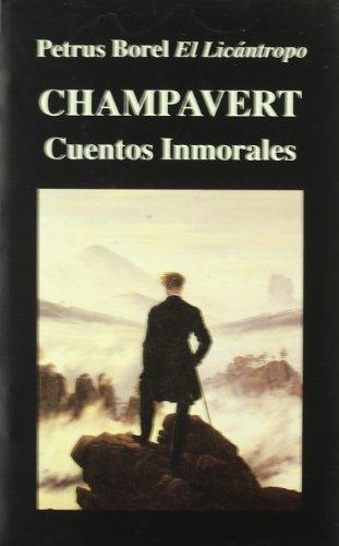 9788478131235: Champavert. Cuentos Inmorales
