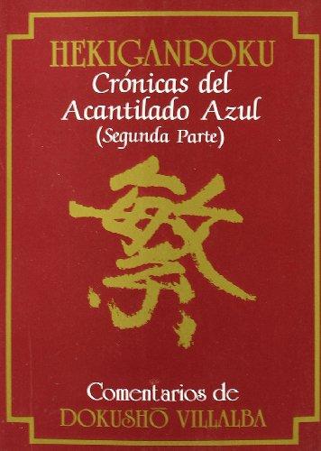 9788478131259: Hekiganroku. Crónicas del Acantilado Azul. (2ª parte)