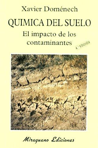 9788478131358: Química del Suelo. El Impacto de los Contaminantes (Ecología)