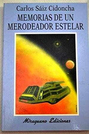 9788478131372: Memorias de un merodeador estelar (Futuropolis) (Spanish Edition)