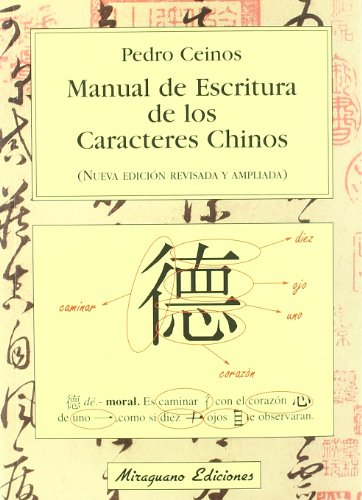9788478131730: Manual de escritura de los caracteres chinos (Viajes y Costumbres)