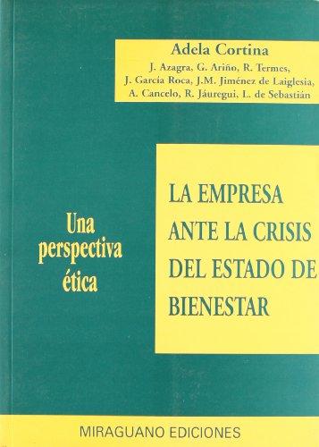 La empresa ante la crisis del estado de bienestar: una perspectiva ética (Debates y ...
