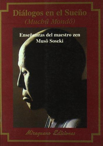 9788478132157: Diálogos en el Sueño (Muchû Mondo) (Textos de la Tradición Zen)