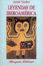 9788478132164: Leyendas de Iberoamérica (La cuna de Ulises)
