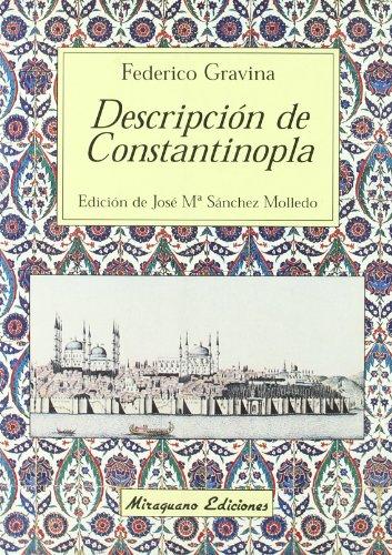 9788478132263: Descripción de Constantinopla (Viajes y Costumbres)