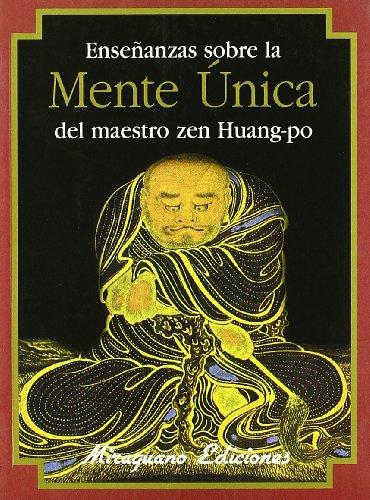 9788478132461: Enseñanzas sobre la Mente Única del maestro zen Huang-po