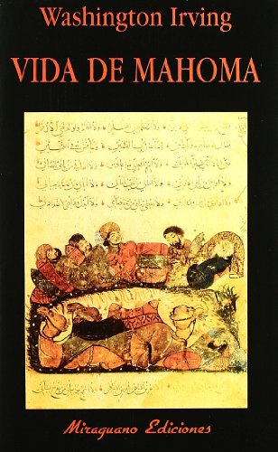 9788478132591: Vida de Mahoma (Libros de los Malos Tiempos)