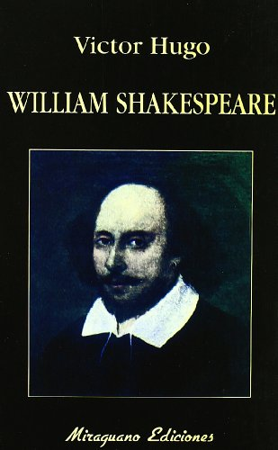 William Shakespeare (Libros de los Malos Tiempos,: Víctor Hugo