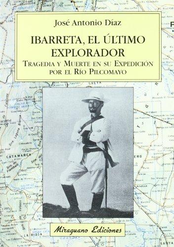 9788478132812: Ibarreta, El Ultimo Explorador (Viajes y Costumbres) (Spanish Edition)