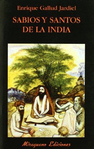 Sabios y Santos de La India (Paperback): Enrique Gallud Jardiel
