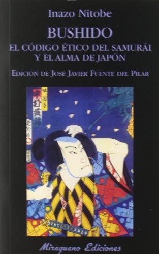 9788478132935: Bushido. El código ético del samurái y el alma de Japón (Libros de los Malos Tiempos)
